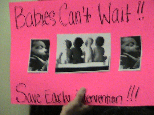 Protest Sign: Babies Can't Wait: Save Early Intervention