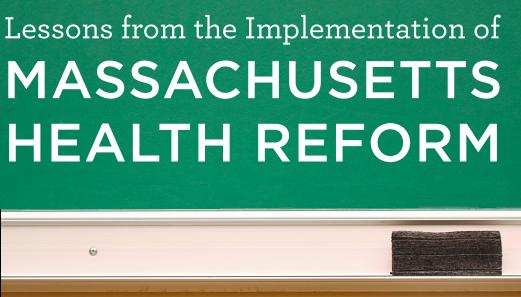 Lessons from Massachusetts Health Reform