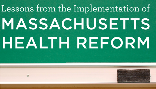 Lessons from Massachusetts Health Reform