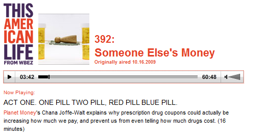 This American Life Report on Drug Coupons