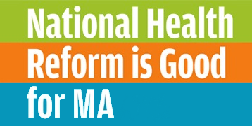 National health reform is good for MA